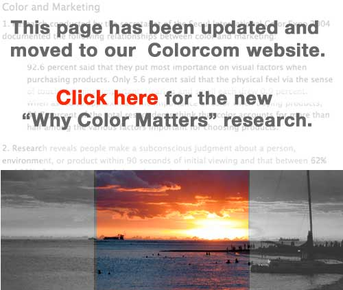Click here for the new Why Color Matters research at our Colorcom website