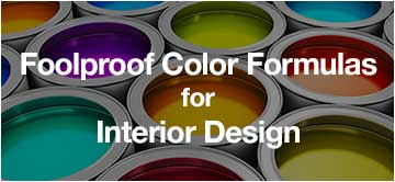 Foolproof Color Formulas for Interior Design